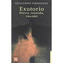 Exutorio. poesia reunida 1964-2003 (Letras Mexicanas)
