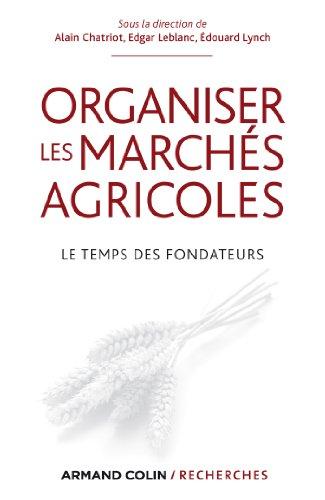 Organiser les marchés agricoles : Le te...