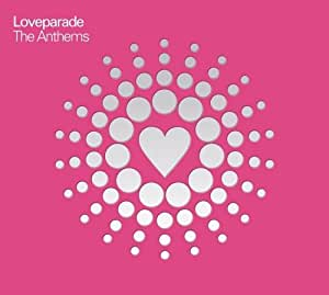 Loveparade - The Anthems