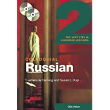 Colloquial Russian 2: The Next Step in Language Learning 1 Pap/Com Edition by Kay, Susan, le Fleming, Svetlana published by Routledge (2008)