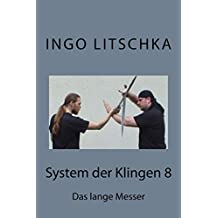 System der Klingen 8: Das lange Messer
