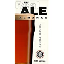 The Real Ale Almanac by Roger Protz (1998-10-01)