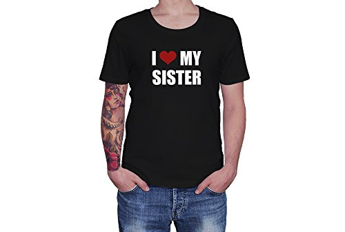 I Love My Sister - Red Heart - Novelty Gift - Custom Adult Unisex Tshirt