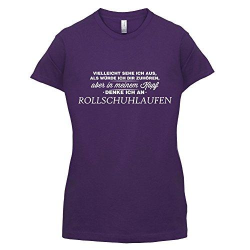 Vielleicht sehe ich aus als würde ich dir zuhören aber in meinem Kopf denke ich an Rollschuhlaufen - Damen T-Shirt - 14 Farben Lila