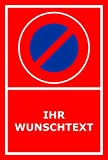 Schild – Eingeschränktes Halteverbot – Ihr Wunschtext – 15x10cm, 30x20cm und 45x30cm – Bohrlöcher Aufkleber Hartschaum Aluverbund -S00350-023-D