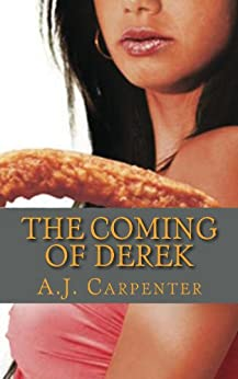 The Coming of Derek (a quirky comedy) by [Carpenter, A.J.]