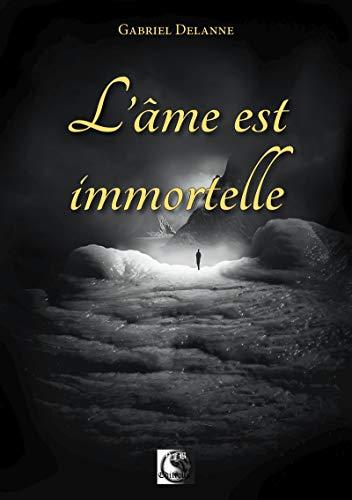 L'Âme est Immortelle (VFB.ESOT.OCCUL.) par Gabriel Delanne