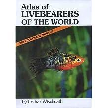 Atlas of Livebearers of the World