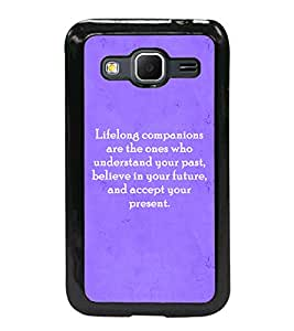 Printvisa 2D Printed Quotes Designer back case cover for Samsung Galaxy Core Prime G360H- D4589