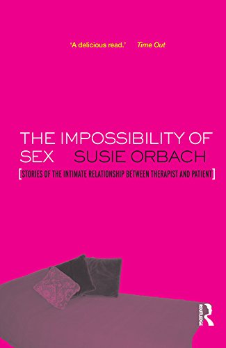 The Impossibility of Sex: Stories of the Intimate Relationship