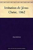 Imitation de Jésus-Christ. 1862