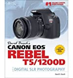 [(David Busch's Canon EOS Rebel T5/1200d Guide to Digital SLR Photography)] [ By (author) David Busch ] [August, 2014]