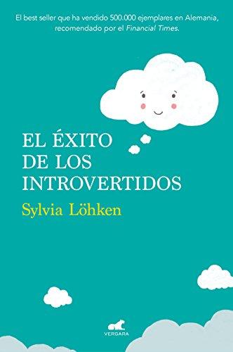 El éxito de los introvertidos por Sylvia Löhken