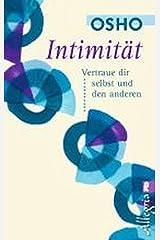 Intimität: Vertraue dir selbst und den anderen Taschenbuch