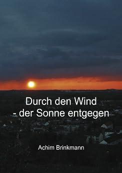 Durch den Wind - der Sonne entgegen