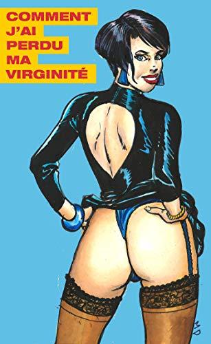 Comment j'ai perdu ma virginité par Marc Page