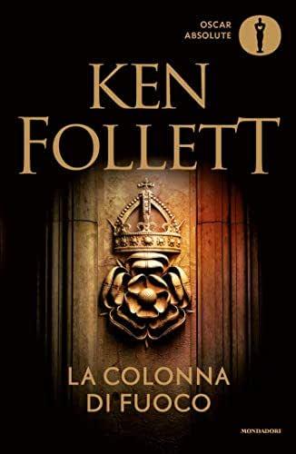 Libri di ken follett - la colonna di fuoco (italiano) copertina rigida mondadori 978-8804676270