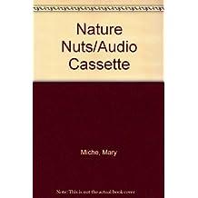Nature Nuts/Audio Cassette