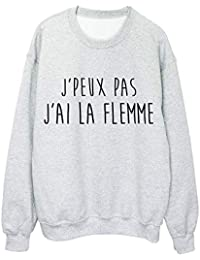 YouDesign Sweat shirt imprimé citation j peux pas j ai la flemme ref 2329 16ca3af067db