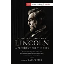 Lincoln: A President for the Ages (English Edition)