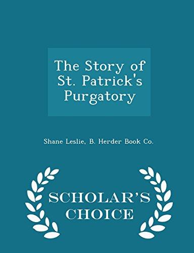 the-story-of-st-patricks-purgatory-scholars-choice-edition