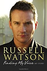Finding My Voice: My Story by Russell Watson (2008-09-01)