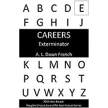 Careers: Exterminator (Series) (English Edition)