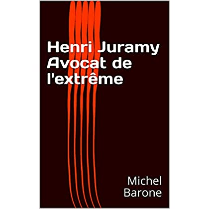 Henri Juramy Avocat de l'extrême