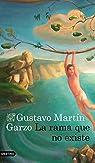 La rama que no existe par Martín Garzo