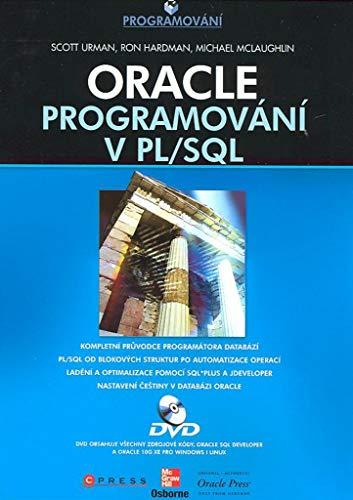 Oracle: Programování v PL/SQL (2008) (2008 Sql)