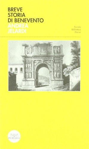 Breve storia di Benevento