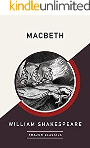 Macbeth (AmazonClassics Edition)