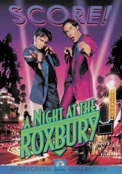 A Night at the Roxbury by Will Ferrell