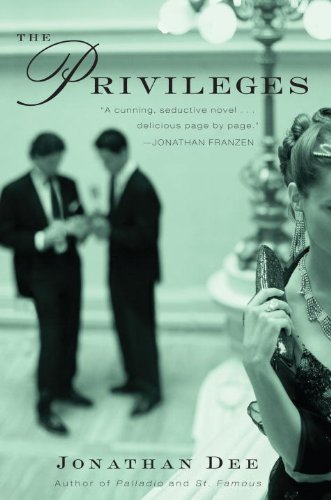 The Privileges: A Novel