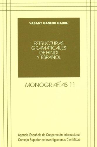 Estructuras gramaticales de hindi y español (Monografías) por Vasant Ganesh Gadre