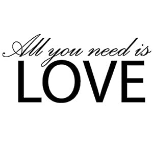 Brookes Printing All You Need Is Love Wall And Window Decal Sticker Quote - Large 70cm(w) x 33cm(h) by Brookes Printing
