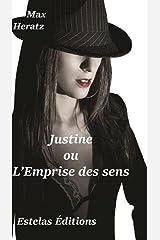 Justine ou l'emprise des sens Poche