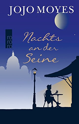 Buchseite und Rezensionen zu 'Nachts an der Seine' von Jojo Moyes