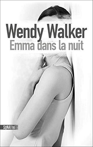 Emma dans la nuit par Wendy WALKER