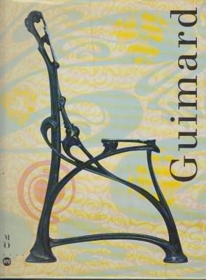 Guimard : Paris, Muse d'Orsay, 13 avril-26 juillet 1992, Lyon, Muse des arts dcoratifs et des tissus, 25 septembre 1992-3 janvier 1993