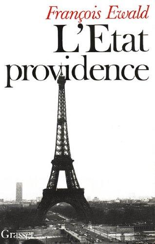 L'état providence (Littérature) par François Ewald