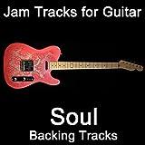 Jam Tracks for Guitar: Soul (Backing Tracks)