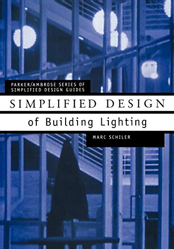 Simplified Design Building Lighting P (Parker/Ambrose Series of Simplified Design Guides)