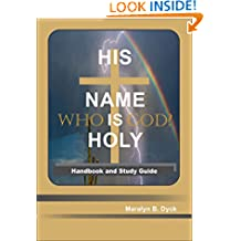His Name is Holy: Who Is God?: Handbook and Study Guide