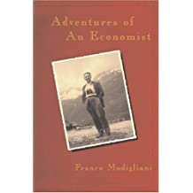 Adventures of an Economist by Franco Modigliani (2001-07-14)