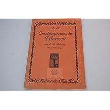 empasa Fress Finales de plantas (lehrmeister de biblioteca nº 42) E. B. behnick 1910