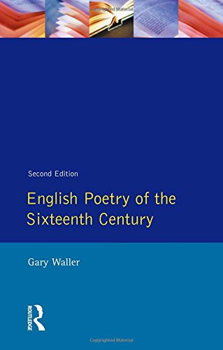 English Poetry of the Sixteenth Century (Longman Literature In English Series)