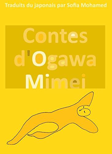 Contes d'Ogawa Mimei: Contes japonais du XXème siècle por Mimei Ogawa