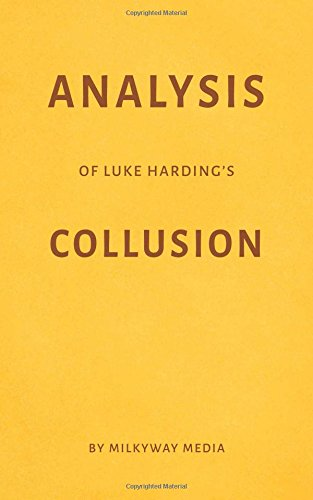 Analysis of Luke Harding's Collusion by Milkyway Media
