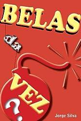 Belas da Vez (Portuguese Edition)